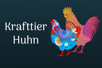 Huhn als Krafttier