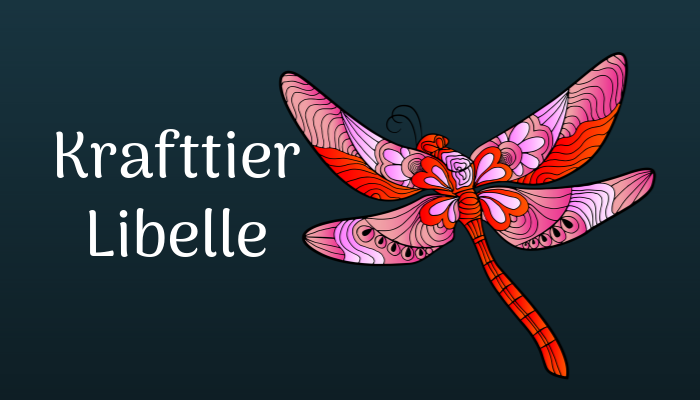 Libelle als Krafttier