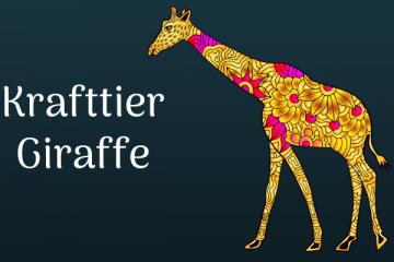 Die Giraffe als Krafttier