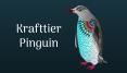 Der Pinguin als Krafttier
