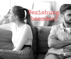 Beziehung beenden Partner lassen Trennung
