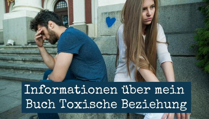 Ratgeber Toxische Beziehung Buch und Hilfe bei Beziehungsproblemen