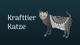 Katze als Krafttier