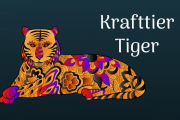 Der Tiger als Krafttier