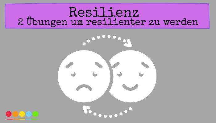 Resilienz Übungen
